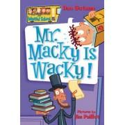 Mr. Macky is Wacky! by Dan Gutman