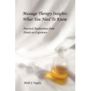 Massage Therapy Insights by Heidi J Fagley