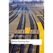 Before Starting Over by Brian Kim Stefans