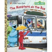 The Monsters on the Bus: Sesame Street by Sarah Albee