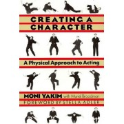 Creating a Character by Moni Yakim