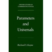 Parameters and Universals by Professor of Linguistics Richard S Kayne