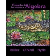 Prealgebra & Introductory Algebra by Julie Miller