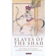 Slaves of the Shah by Sussan Babaie