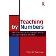 Teaching By Numbers by Peter Maas Taubman