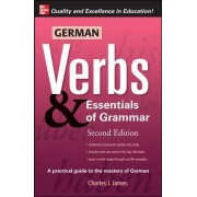German Verbs & Essential of Grammar: v. 2 - Pt. E by Charles James