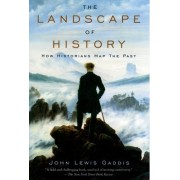 The Landscape of History by John Lewis Gaddis
