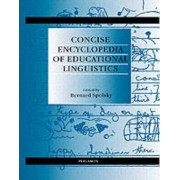 Concise Encyclopedia of Educational Linguistics by Bernard Spolsky