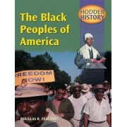 Hodder History: The Black Peoples of America by Douglas Featonby
