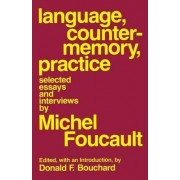 Language Counter-Memory Practice by Michel Foucault