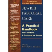 Jewish Pastoral Care by Dayle A. Friedman