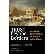 Trust Beyond Borders by Markus M. L. Crepaz