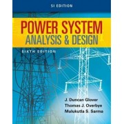 Power System Analysis and Design by Thomas J. Overbye