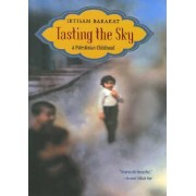 Tasting the Sky by Ibtisam Barakat