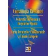 Constitutia Romaniei. Conventia Europeana a Drepturilor Omului