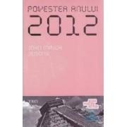 Povestea anului 2012 - John Major Jenkins