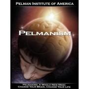 Pelmanism, a Whole New Mind by Institute O Pelman Institute of America