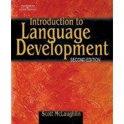 Introduction to Language Development by Scott McLaughlin