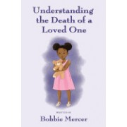 Understanding the Death of a Loved One