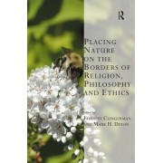 Placing Nature on the Borders of Religion, Philosophy and Ethics by Dr Forrest Clingerman