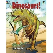 Dinosaurs! Coloring Book by Jan Sovak