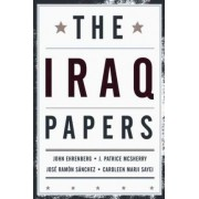 The Iraq Papers by John Ehrenberg