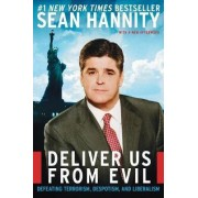 Deliver Us from Evil T by Sean Hannity