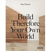 The Meeting House / Build Therefore Your Own World by Sam Durant