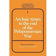 Archaic Times to the End of the Peloponnesian War by Charles W. Fornara