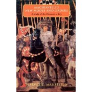 Machiavelli's New Modes and Orders by Harvey C. Mansfield