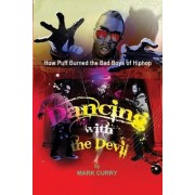 Dancing with the Devil by Mark Curry