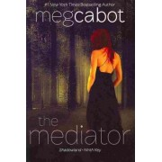 The Mediator by Meg Cabot