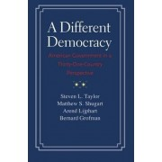 A Different Democracy by Steven L. Taylor