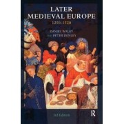 Later Medieval Europe by Daniel Philip Waley