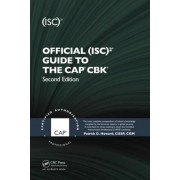 Official (ISC)2 Guide to the CAP CBK by Patrick D. Howard
