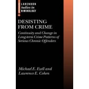 Desisting from Crime by Michel E. Ezell