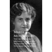 Montessori Maria The Montessori Method - Scientific Pedagogy As Applied To Child Educat