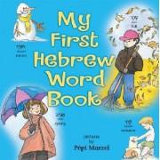 My First Hebrew Word Book by Pepi Marzel