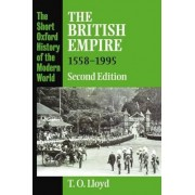 The British Empire 1558-1995 by T.O. Lloyd