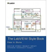 The Labview Style Book by Peter Blume