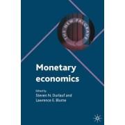 Monetary Economics by Steven N. Durlauf