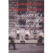 Voices Of A People's History Of The United States by Anthony Arnove