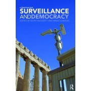 Surveillance and Democracy by Professor Kevin D. Haggerty