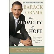 The Audacity of Hope by President Barack Hussein Obama