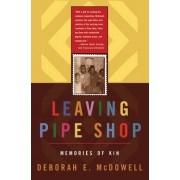 Leaving Pipe Shop by Deborah E. McDowell