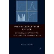 PreMBA Analytical Primer 2008 by Regina Trevino