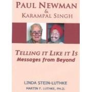 Paul Newman & Karampal Singh by Linda R Stein-Luthke