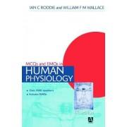 MCQs & EMQs in Human Physiology by Ian C. Roddie