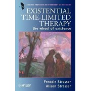 Existential Time-Limited Therapy by Freddie Strasser