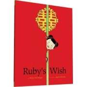 Ruby's Wish by Shirin Yim Bridges